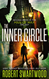 The Inner Circle (Man of Wax Trilogy Book 2) (English Edition)