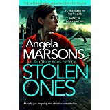 Stolen Ones: A totally jaw-dropping and addictive crime thriller (Detective Kim Stone Crime Thriller Book 15) (English Editio