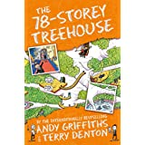 The 78 Storey Treehouse: The Treehouse Book 06 (The Treehouse Series)