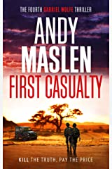 First Casualty (The Gabriel Wolfe Thrillers Book 4) Kindle Edition