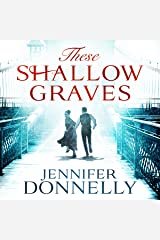 These Shallow Graves Audible Audiobook