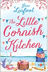 The Little Cornish Kitchen: A heartwarming and funny romance set in Cornwall Kindle Edition
