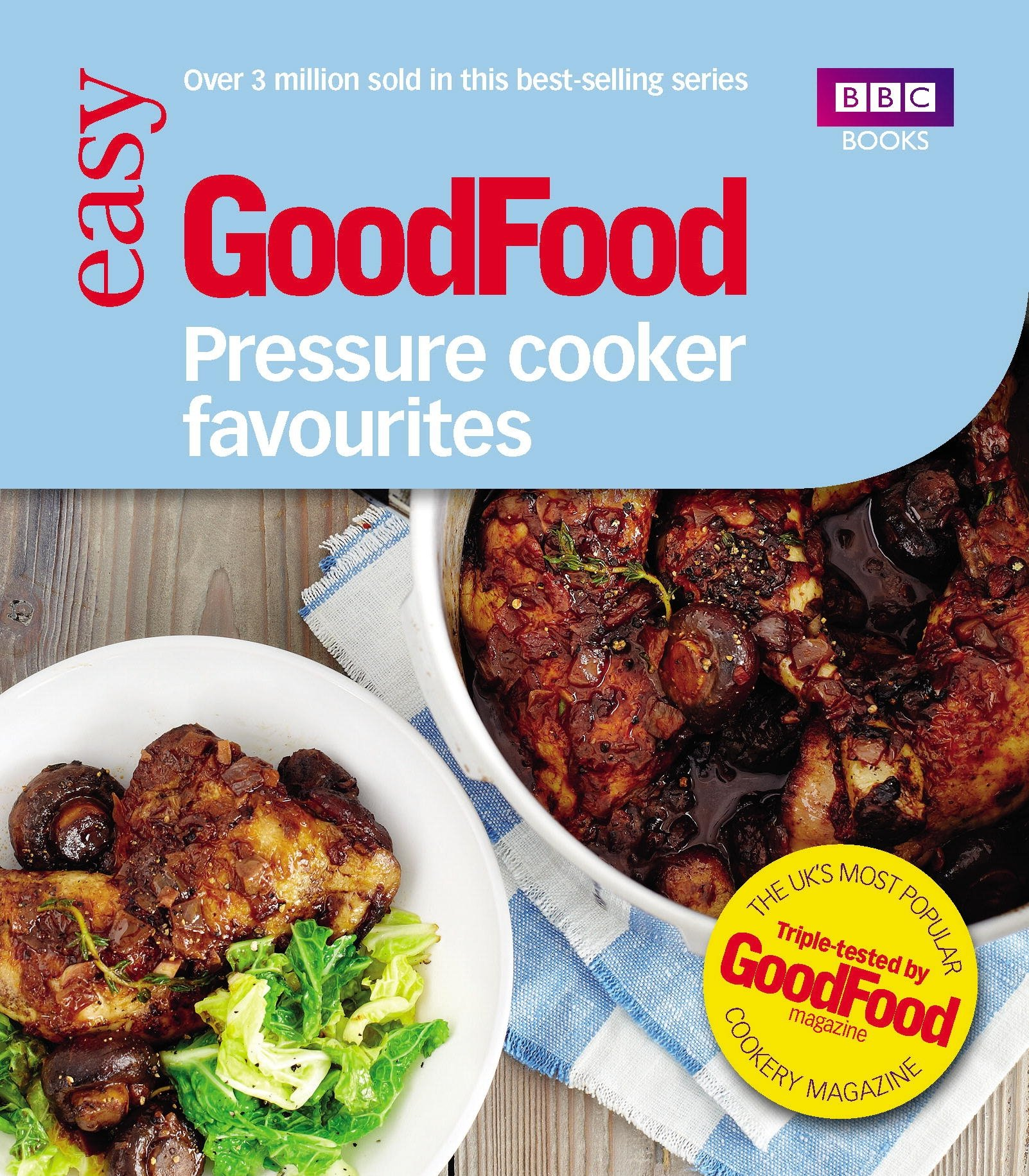 Good Food: Pressure Cooker Favourites 2