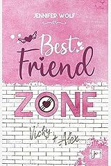 Best Friend Zone - Vicky und Alex Kindle Ausgabe
