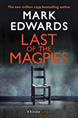 Last of the Magpies: The Thrilling Conclusion to The Magpies (Kindle Single) (English Edition) Versión Kindle