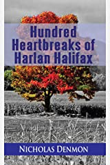 Hundred Heartbreaks of Harlan Halifax Kindle Edition