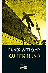 Kalter Hund: Nettelbecks zweiter Fall (Martin Nettelbeck 2) Kindle Ausgabe