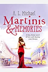 Martinis and Memories: A fun, feisty novel of love and chasing your dreams (Martini Club Book 3) Kindle Edition