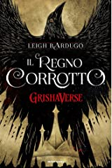GrishaVerse - Il regno corrotto Formato Kindle
