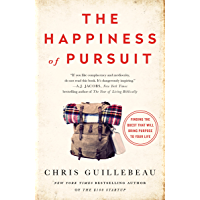 The Happiness of Pursuit: Finding the Quest That Will Bring Purpose to Your Life (English Edition)