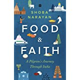 Food and Faith: A Pilgrim's Journey through India