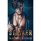 Striker: A Dark Bully Romance (Redwood Rebels Book 1) (English Edition)