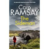 THE SIDEMAN an absolutely gripping Scottish crime thriller (Detectives Anderson and Costello Mystery Book 10) (English Editio