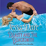 Beauty and the Blacksmith: A Spindle Cove Novella - Library Edition