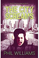 The City Screams (Ordshaw Book 4) Kindle Edition