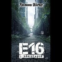E16 - Tome I - Résistance