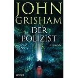 Der Polizist: Roman (German Edition)
