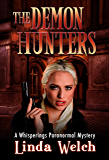 The Demon Hunters: Whisperings Paranormal Mystery Book Two (English Edition)