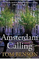 Amsterdam Calling Kindle Edition
