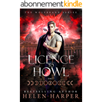 Licence To Howl (Wolfbrand Book 2) (English Edition)