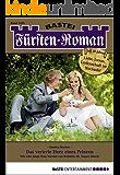 Fürsten-Roman - Folge 2476: Das verirrte Herz eines Prinzen