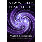 New Worlds, Year Three: More Essays on the Art of Worldbuilding