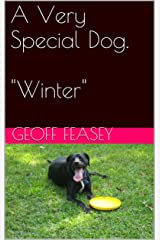Winter (A Very Special Dog Book 9) Kindle Edition