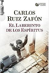 El Laberinto de los Espíritus (El Cementerio de los Libros Olvidados nº 1) Versión Kindle