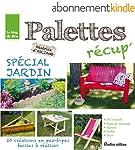 Palettes récup' spécial jardin (Jardin (hors collection))
