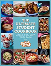 The Ultimate Student Cookbook: Cheap, Fun, Easy, Tasty Food (Student Beans) (English Edition)