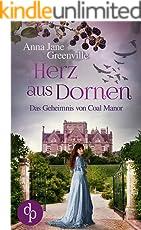 Herz aus Dornen (Historisch, Liebesroman): Das Geheimnis von Coal Manor