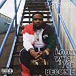 Look What I've Become [Explicit]