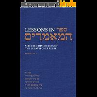 Lessons in Sefer HaMaamarim Festivals Vol. 2: Selected Discourses of the Lubavitcher Rebbe, Rabbi Menachem M. Schneerson…