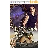 Les Couleurs de la Nuit - Romance Kindle