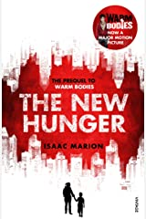 The New Hunger (The Warm Bodies Series): The Prequel to Warm Bodies Paperback