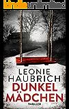 Dunkelmädchen: Psychothriller (German Edition)