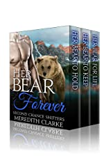Her Bear Forever: Her Bear Complete Series: BBW Paranormal Shifter Romance Kindle Edition