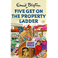 Five Get On the Property Ladder (Enid Blyton for Grown Ups) (English Edition)