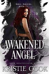 Awakened Angel: (Soul Savers, Book 7.5) Kindle Edition