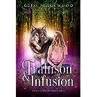 Trahison & Infusion (Les Loups de Járnviðr t. 2)