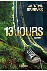 13 jours (French Edition) Kindle Edition