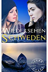 Wiedersehen in Schweden (Mittsommer in Schweden 1) Kindle Ausgabe
