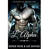 Le Désir de l'Alpha (Alpha Bad Boys t. 6)
