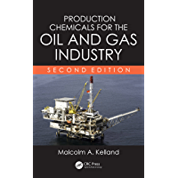 Production Chemicals for the Oil and Gas Industry (English Edition)
