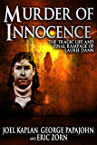 Murder of Innocence: The Tragic Life and Final Rampage of Laurie Dann (English Edition)