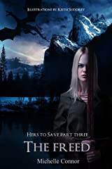 The Freed: Novella (Hers To Save Book 3) Kindle Edition