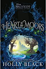 Heart of the Moors: An Original Maleficent: Mistress of Evil Novel Hardcover