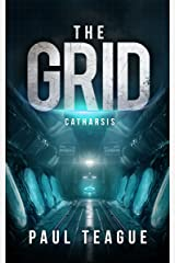 The Grid 3: Catharsis (The Grid Trilogy) Kindle Edition