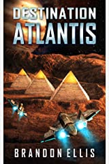 Destination Atlantis (Ascendant Chronicles Book 2) Kindle Edition
