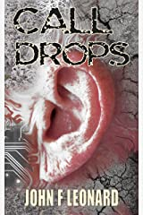 Call Drops: A Horror Story Kindle Edition